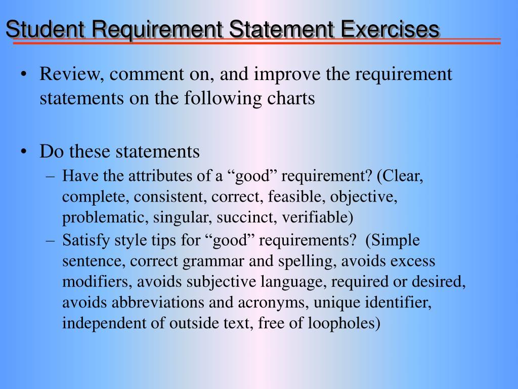 Student Requirement Statement Exercises
