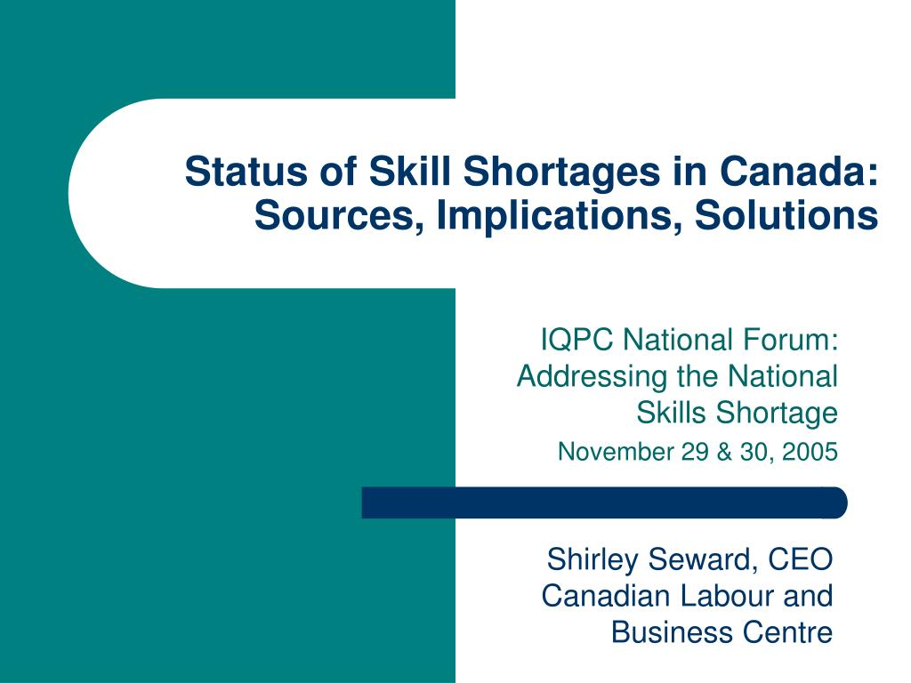 status of skill shortages in canada sources implications solutions l.