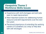 viewpoints theme 2 workforce skills issues
