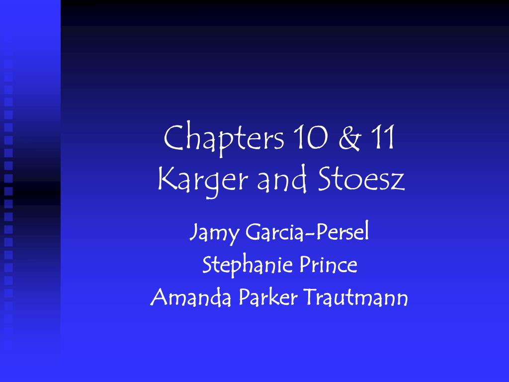 chapters 10 11 karger and stoesz l.