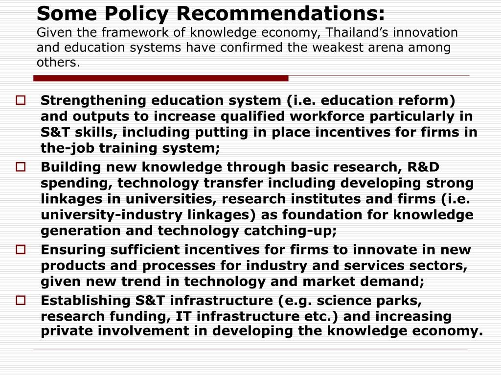 Some Policy Recommendations: