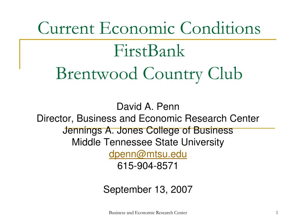 current economic conditions firstbank brentwood country club l.