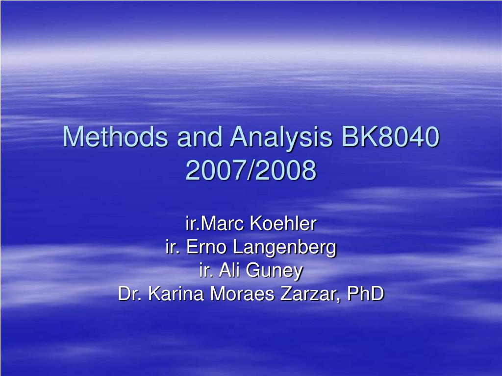 methods and analysis bk8040 2007 2008 l.