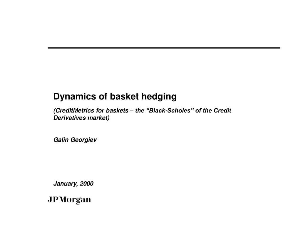 dynamics of basket hedging l.