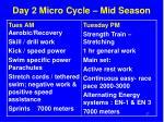 day 2 micro cycle mid season