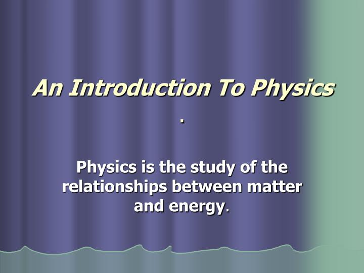 an introduction to physics n.