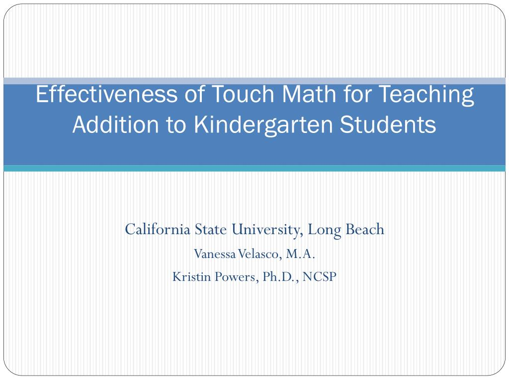 PPT - Effectiveness of Touch Math for Teaching Addition to ...