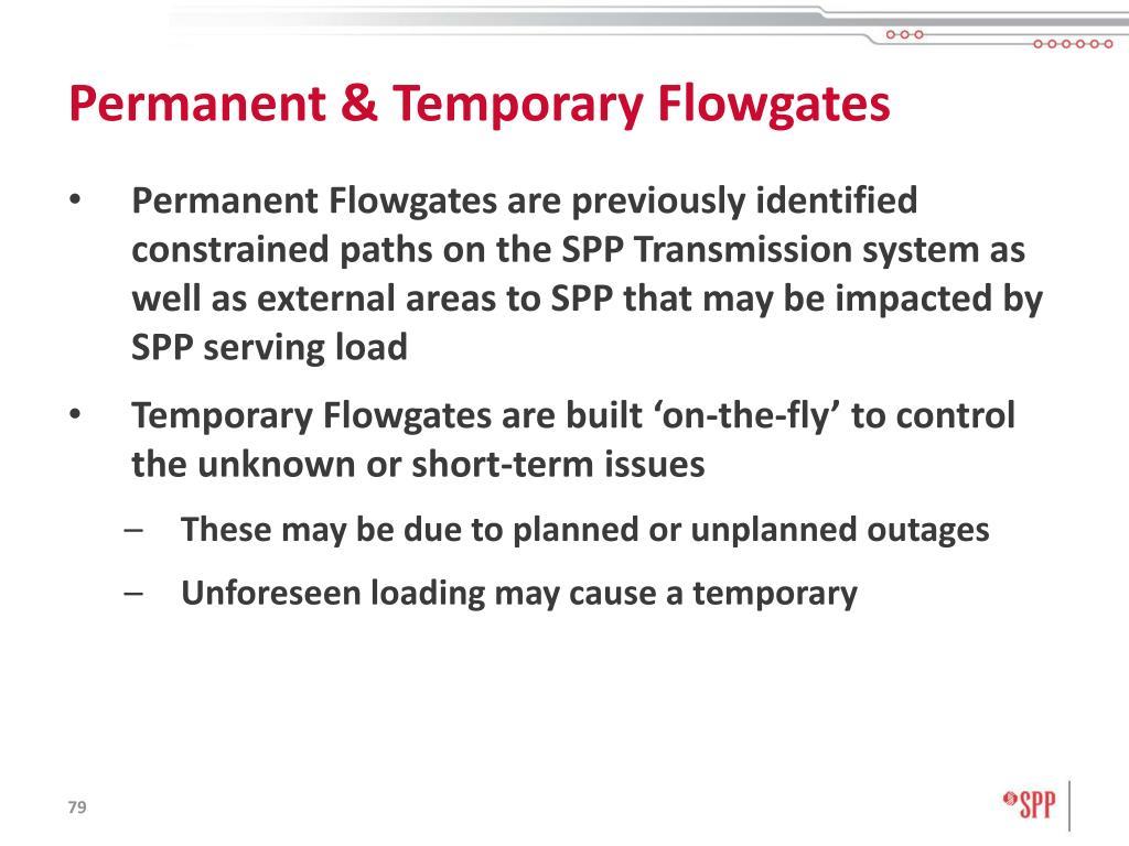 Permanent & Temporary Flowgates