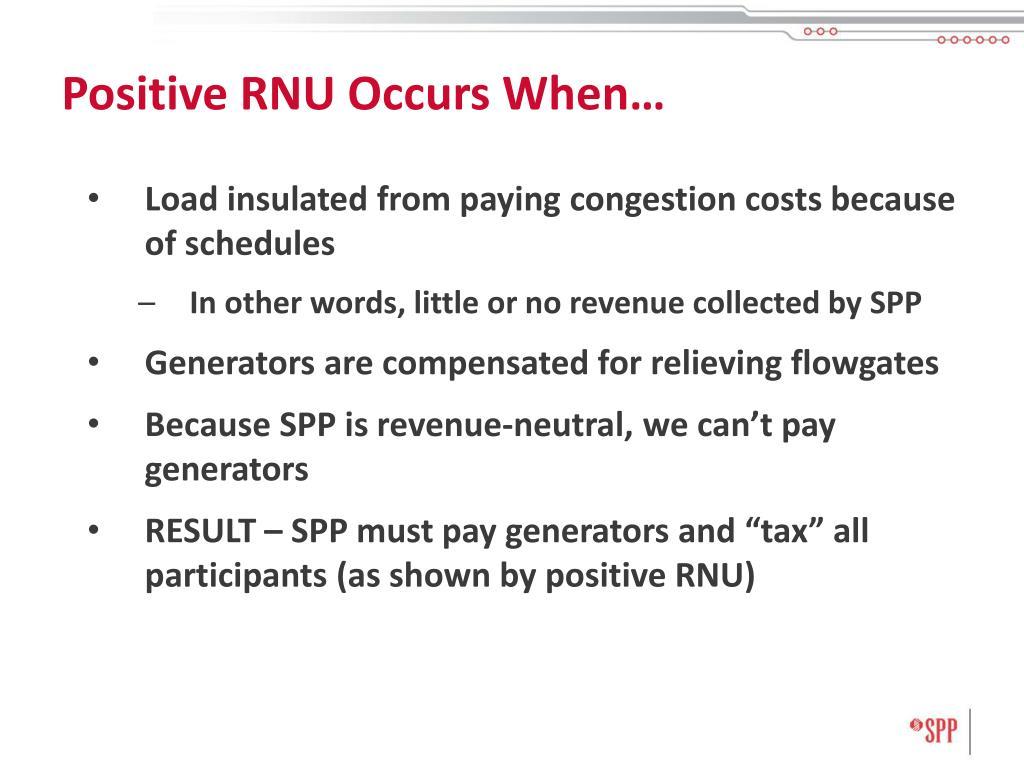 Positive RNU Occurs When…