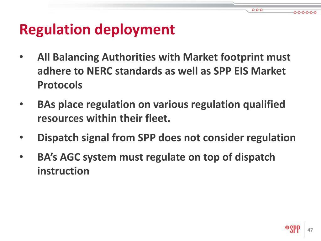 Regulation deployment