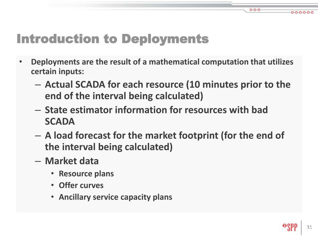Deployments are the result of a mathematical computation that utilizes certain inputs: