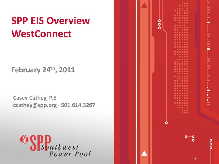 Spp eis overview westconnect