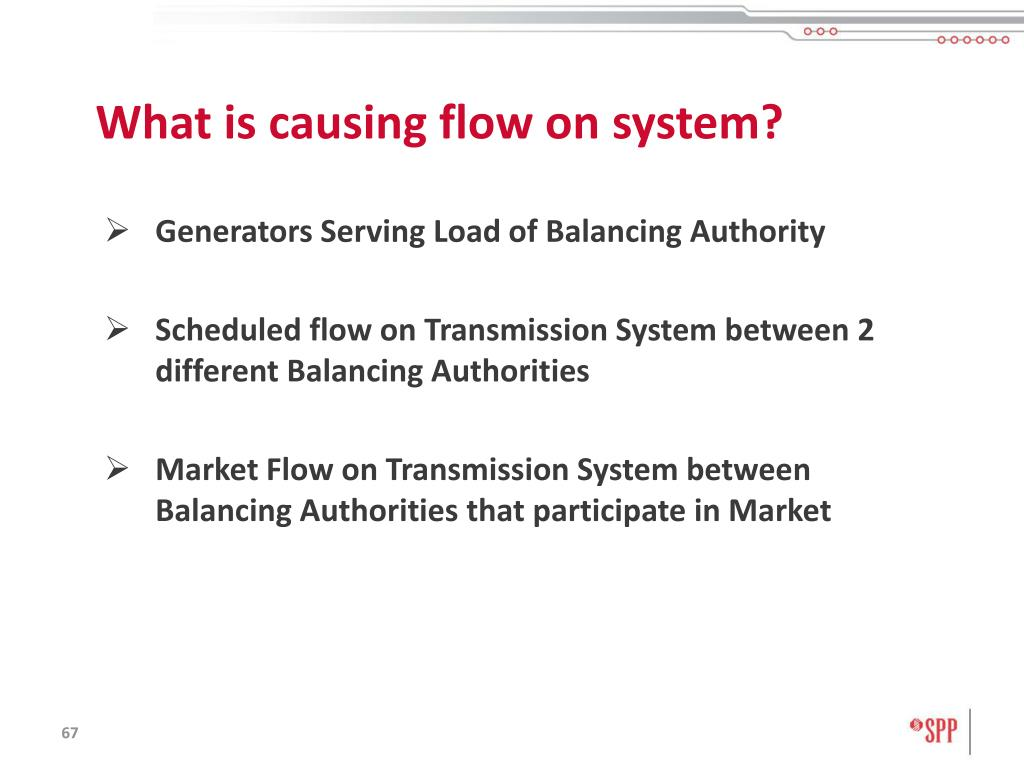 What is causing flow on system?