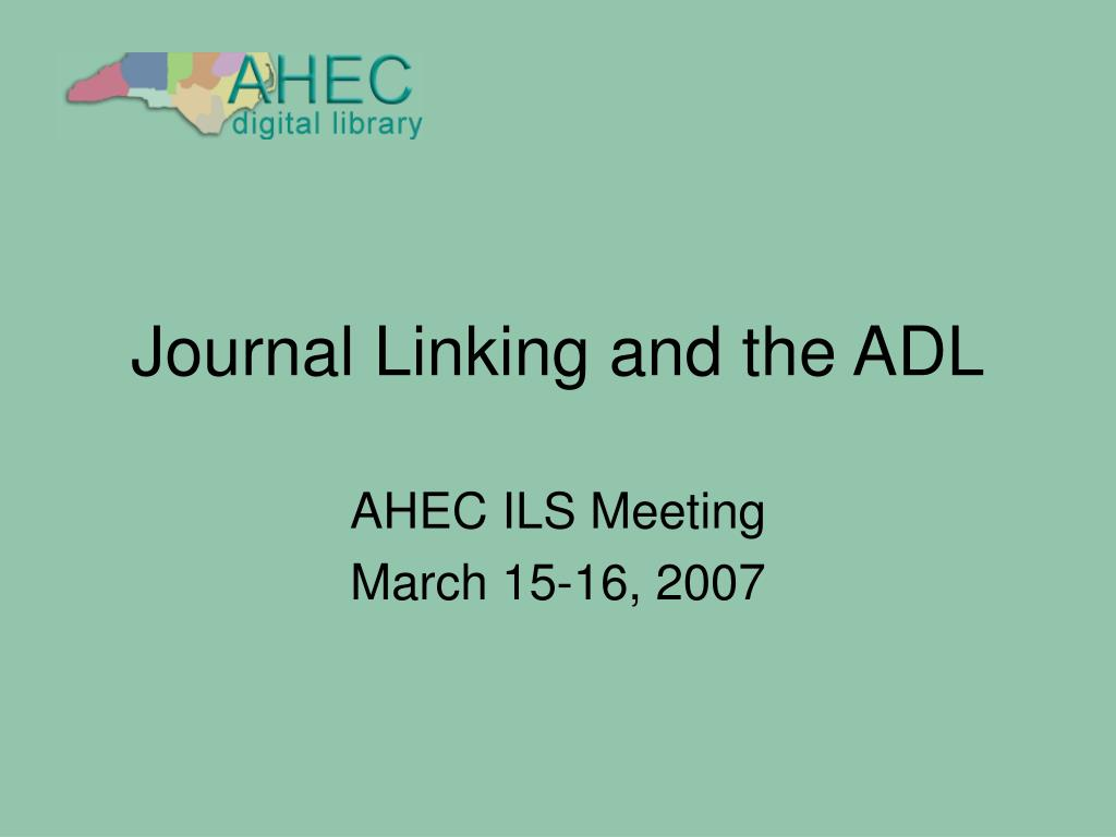 journal linking and the adl l.