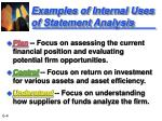 examples of internal uses of statement analysis