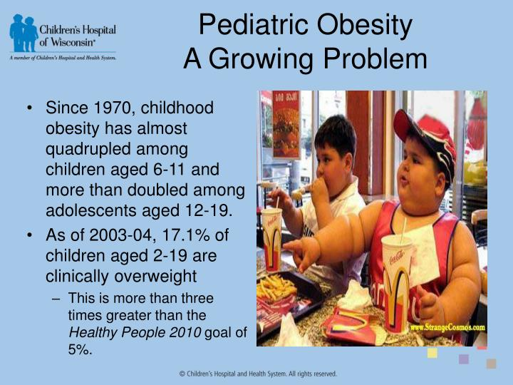 Pediatric obesity a growing problem