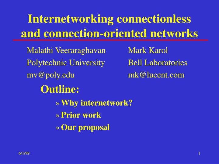 Internetworking connectionless and connection oriented networks
