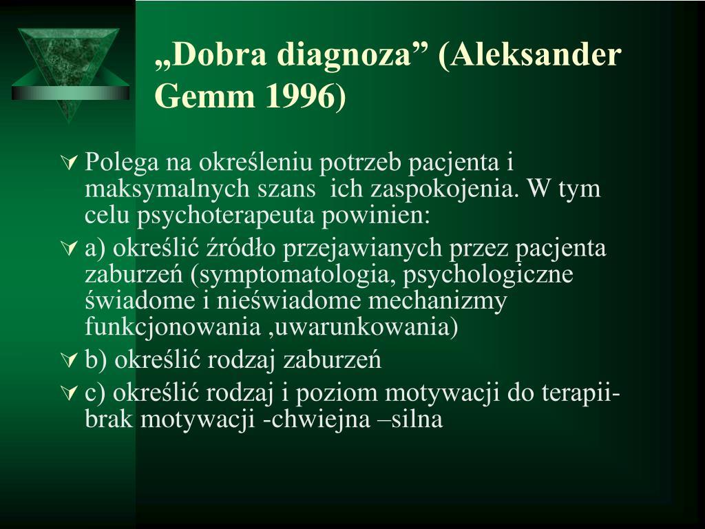 """Dobra diagnoza"" (Aleksander Gemm 1996)"