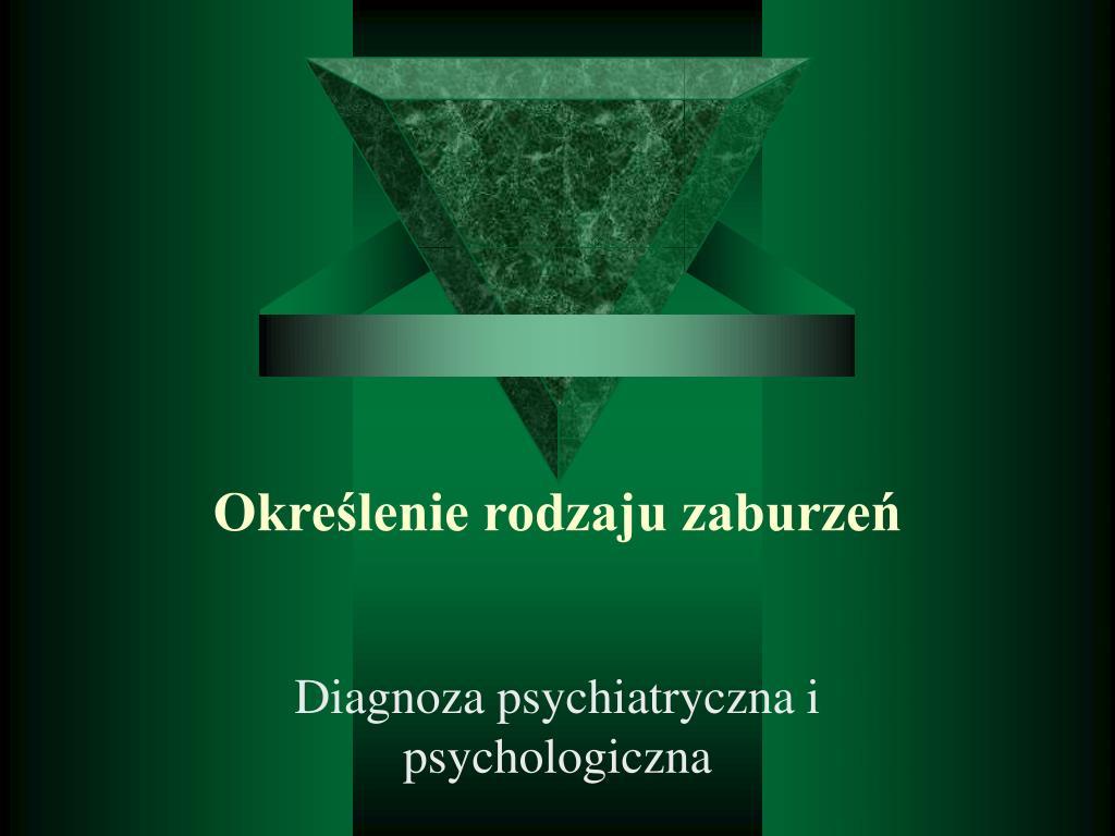 Określenie rodzaju zaburzeń