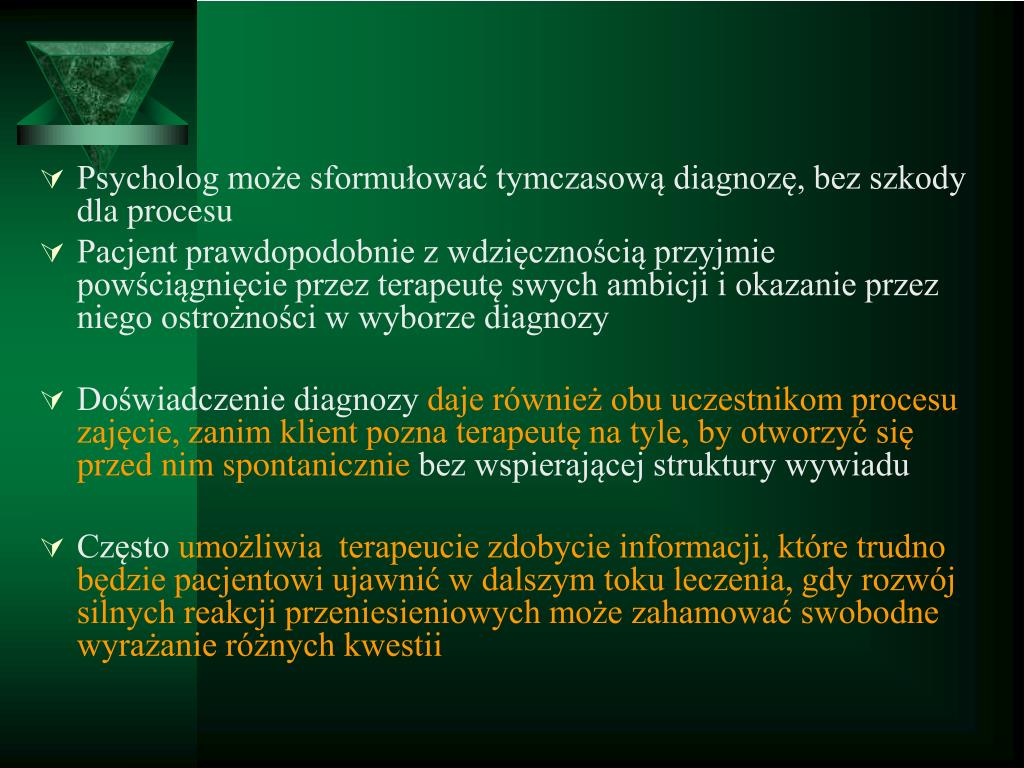 Psycholog może sformułować tymczasową diagnozę, bez szkody dla procesu