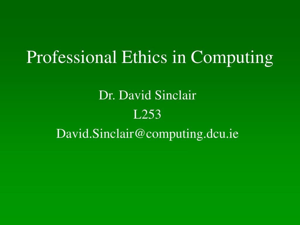 professional ethics in computing l.