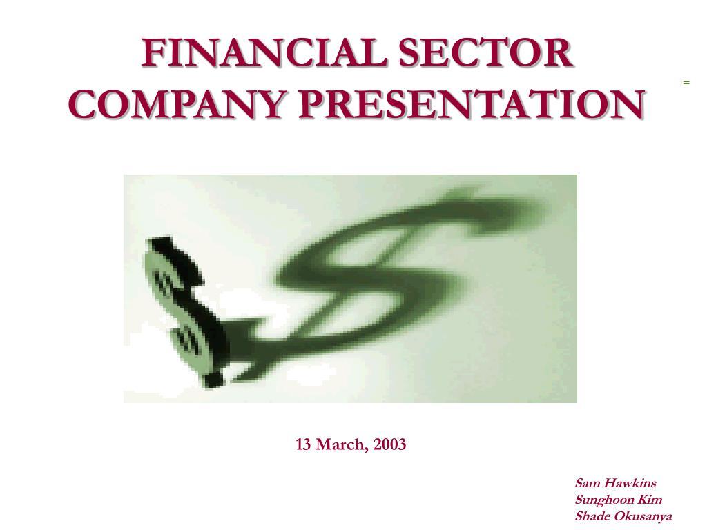 financial sector company presentation l.