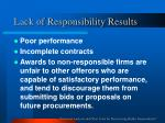 lack of responsibility results