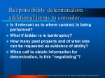responsibility determination additional items to consider