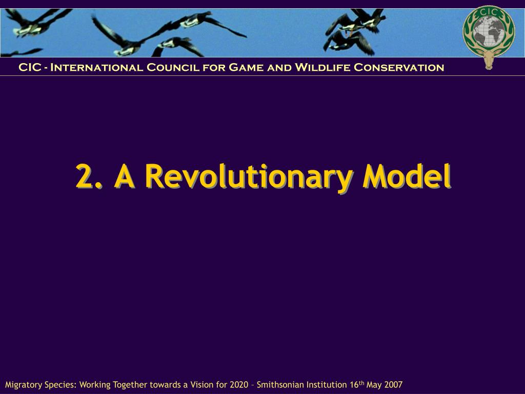 2. A Revolutionary Model