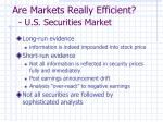 are markets really efficient u s securities market