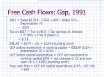 free cash flows gap 1991