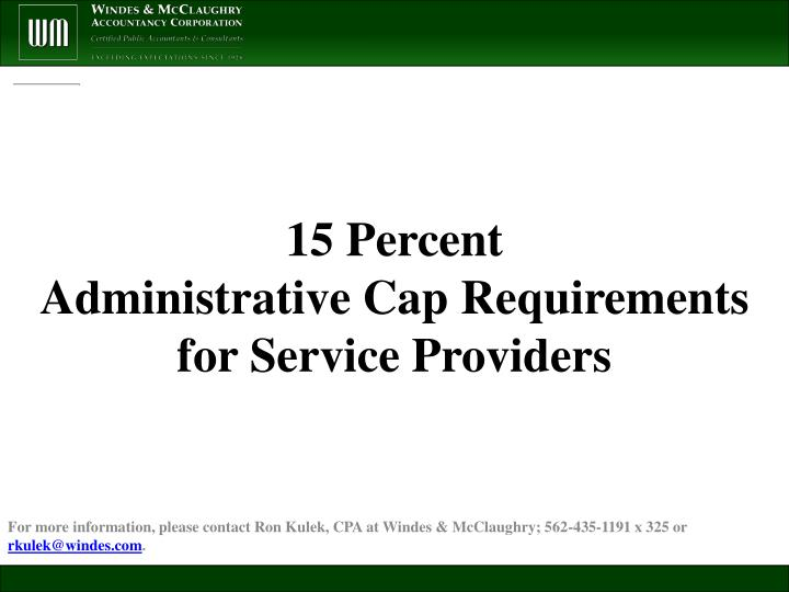 15 percent administrative cap requirements for service providers n.