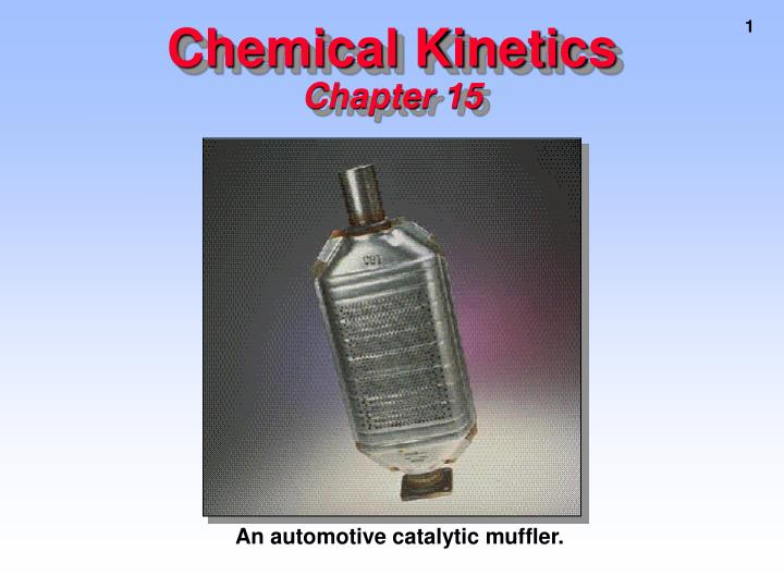 chemical kinetics chapter 15 n.