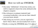 how we will use swebok