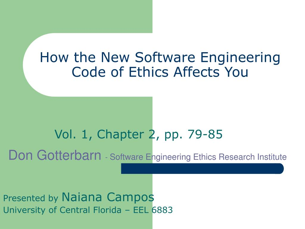 how the new software engineering code of ethics affects you l.