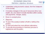 economic analysis definition objective structure