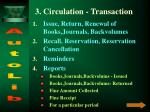 3 circulation transaction