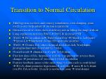 transition to normal circulation14