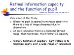 retinal information capacity and the function of pupil laughlin sb ophthalmic phsiol opt 1992 161 4