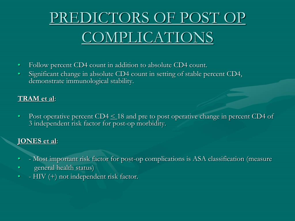 PREDICTORS OF POST OP COMPLICATIONS