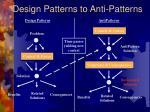 design patterns to anti patterns