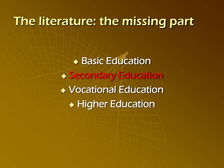 The literature the missing part