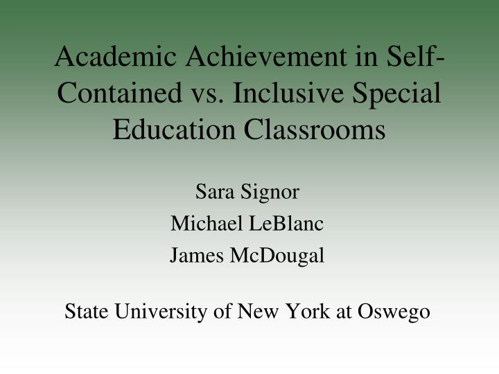 academic achievement in self contained vs inclusive special education classrooms n.