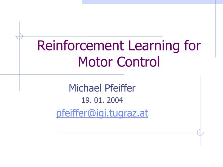 reinforcement learning for motor control n.