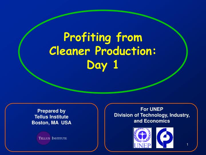 profiting from cleaner production day 1 n.