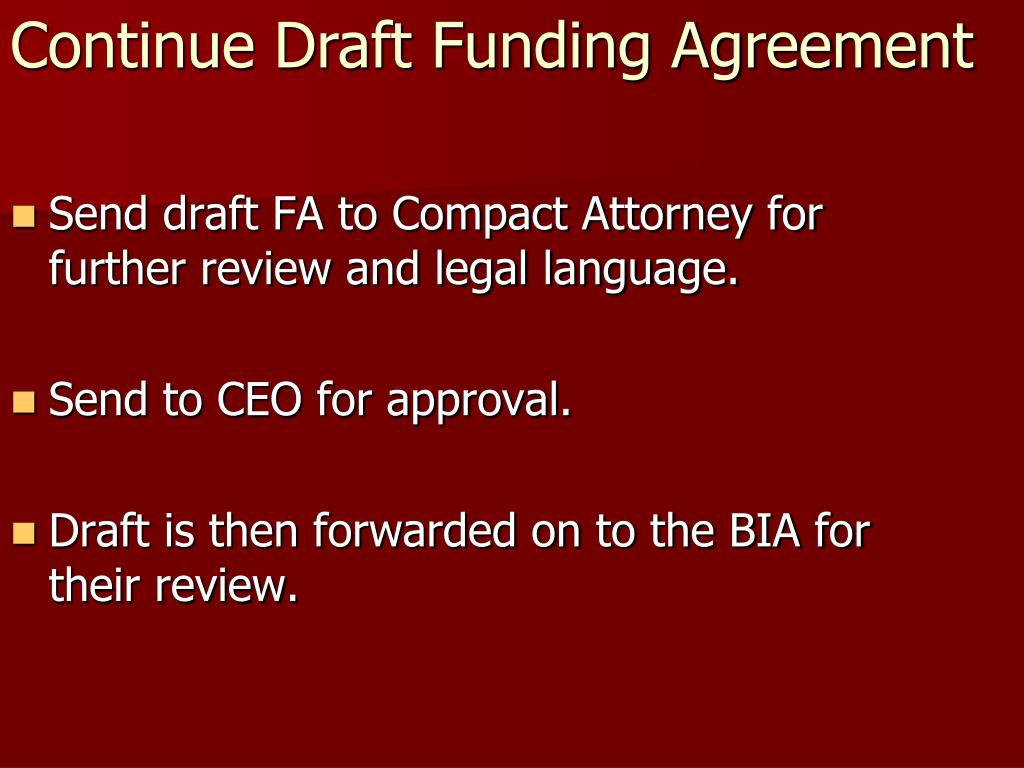 Send draft FA to Compact Attorney for further review and legal language.