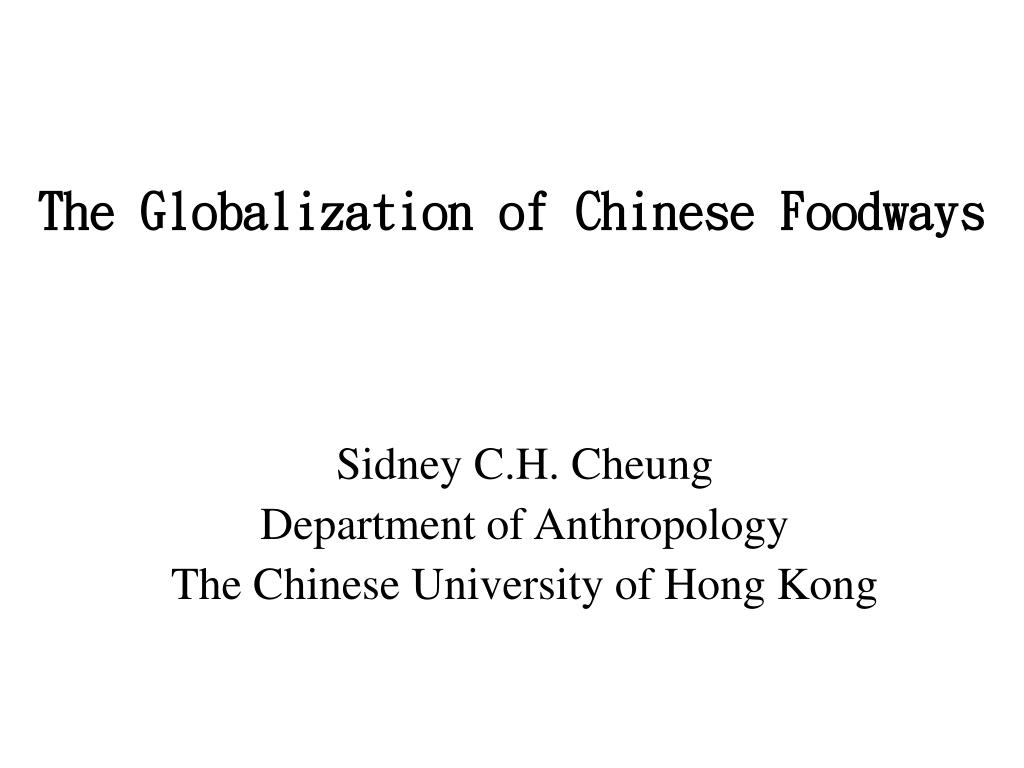 the globalization of chinese foodways l.
