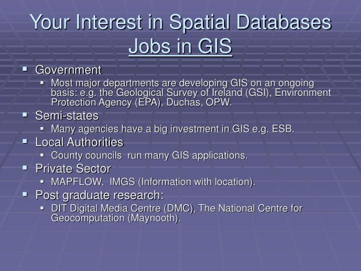 Your interest in spatial databases jobs in gis