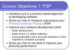 course objectives 1 psp