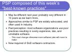 psp composed of this week s best known practices